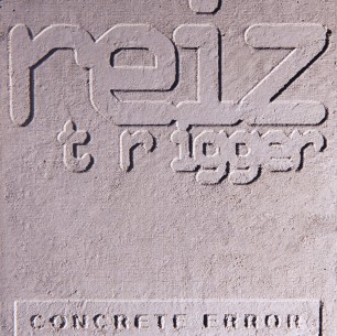 "CD Reiz Trigger: ""Concrete Error"" (Deluxe Edition)"