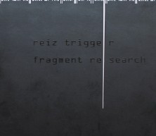 "CD Reiz Trigger: ""Fragment Research"" (Deluxe Edition)"